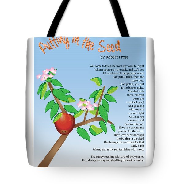 Putting In The Seed Tote Bag by Thomasina Durkay