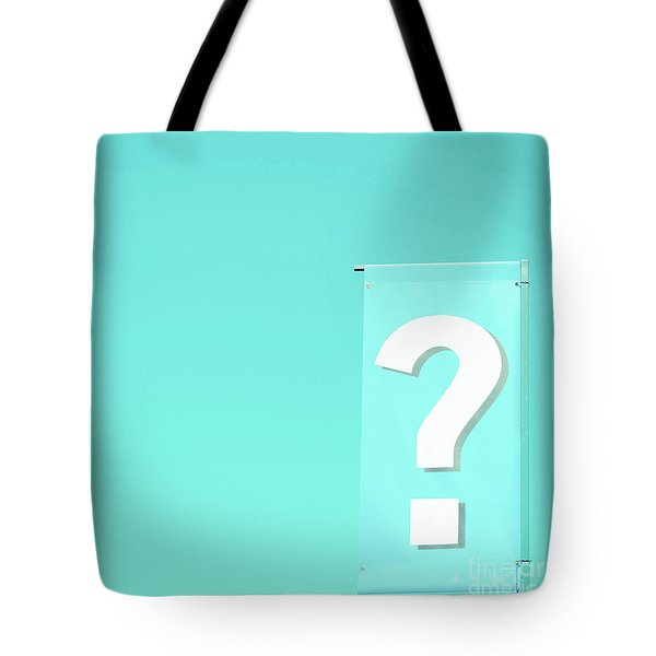 Tote Bag featuring the photograph Question by Cindy Garber Iverson