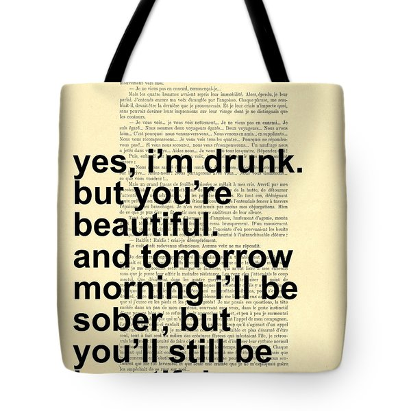 Quote About Beautiful Tote Bag