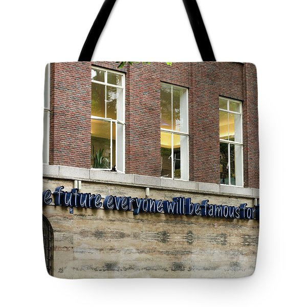 Tote Bag featuring the photograph Quote Of Warhol 15 Minutes Of Fame by RicardMN Photography
