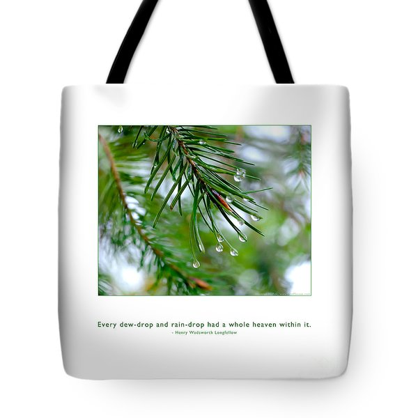 Tote Bag featuring the photograph Raindrop Has Whole Heaven by Kristen Fox