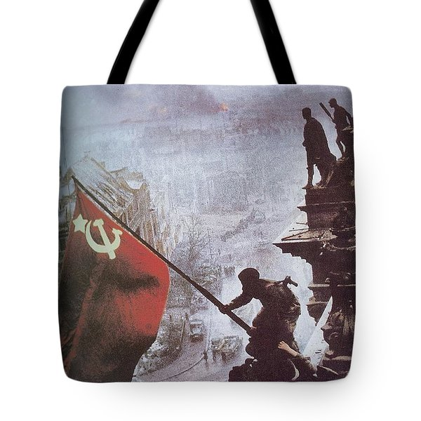 Raising The Soviet Flag  On The Reichstag Building Berlin Germany May 1945 Tote Bag