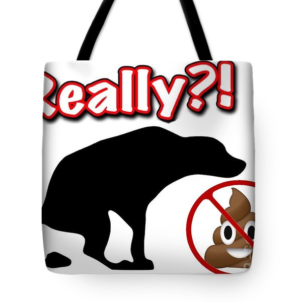Really No Poop Tote Bag