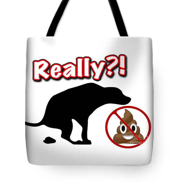 Really No Poop Tote Bag