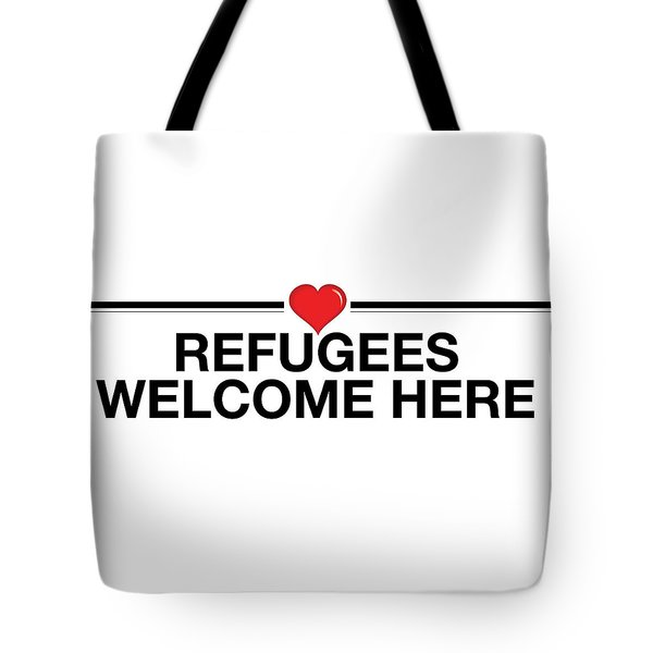 Refugees Welcome Here Tote Bag by Greg Slocum