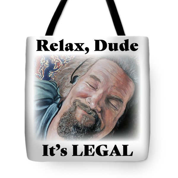 Tote Bag featuring the painting Relax, Dude by Tom Roderick