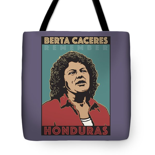 Remember Berta Caceres Tote Bag