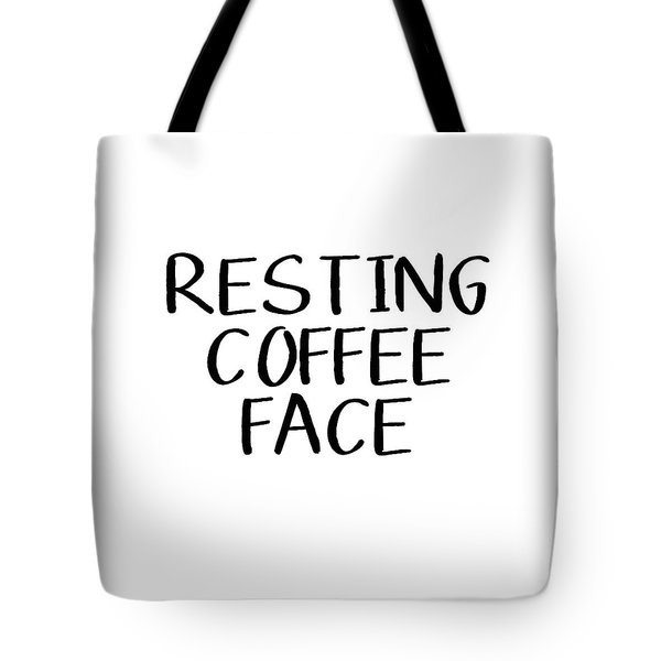 Resting Coffee Face-art By Linda Woods Tote Bag