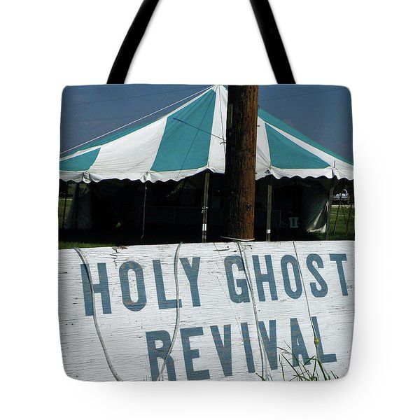 Tote Bag featuring the photograph Revival Tent by Joe Jake Pratt