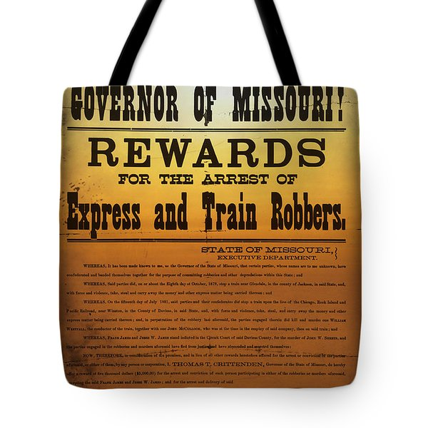 Reward For Frank And Jesse James Tote Bag by Bill Cannon