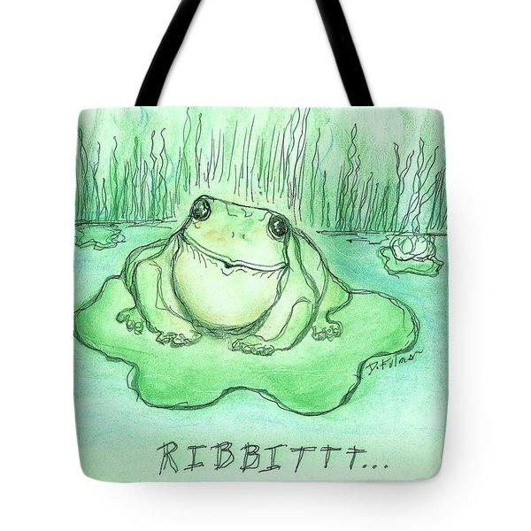 Ribbittt.... Tote Bag