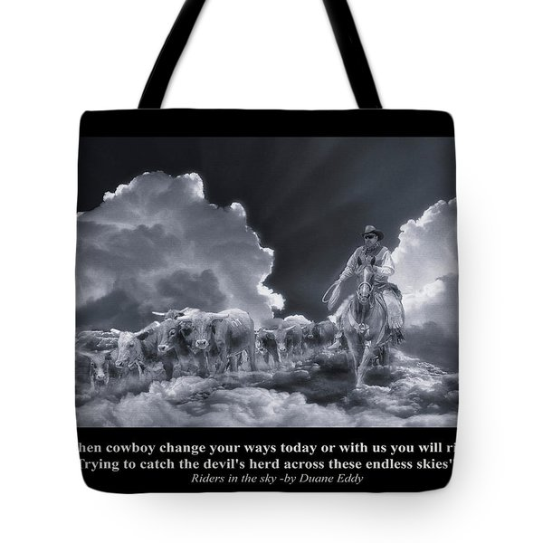 Riders In The Sky Bw Tote Bag