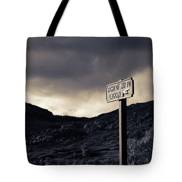 Right Of Way To Laggan Tote Bag