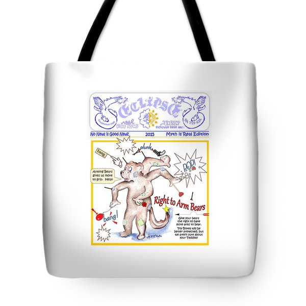 Real Fake News Right To Arm Bears 1 Tote Bag