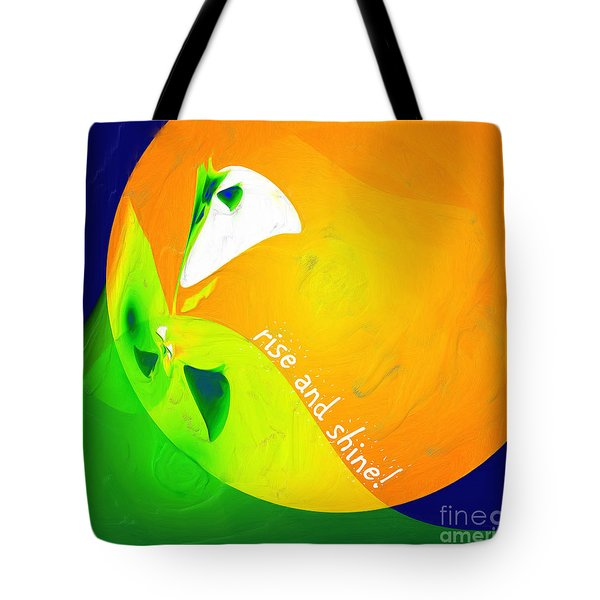 Tote Bag featuring the digital art Rise And Shine by Methune Hively