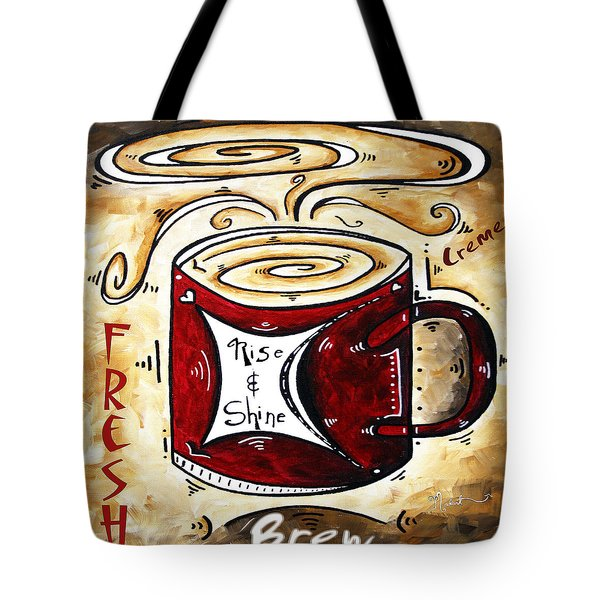 Rise And Shine Original Painting Madart Tote Bag by Megan Duncanson