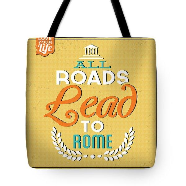 Roads To Rome Tote Bag