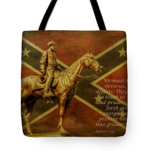 Robert E Lee Inspirational Quote Tote Bag by Randy Steele