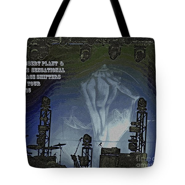 Robert Plant And The Sensational Space Shifters  Tote Bag