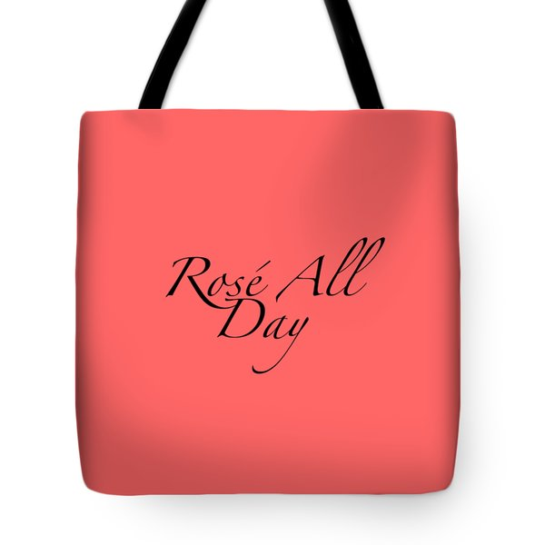 Rose All Day Tote Bag by Rosemary OBrien