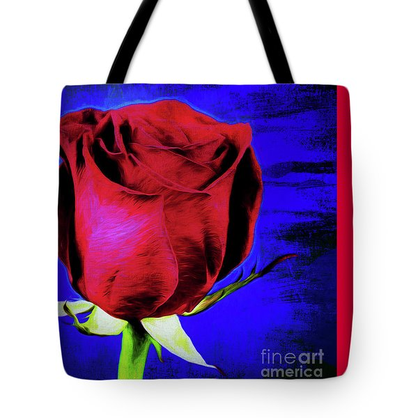 Rose - Beauty And Love  Tote Bag by Ray Shrewsberry