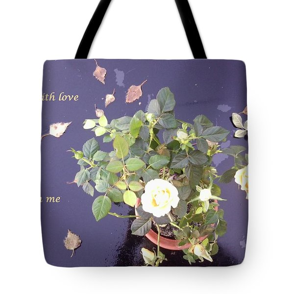Rose On Glass Table With Loving Wishes Tote Bag