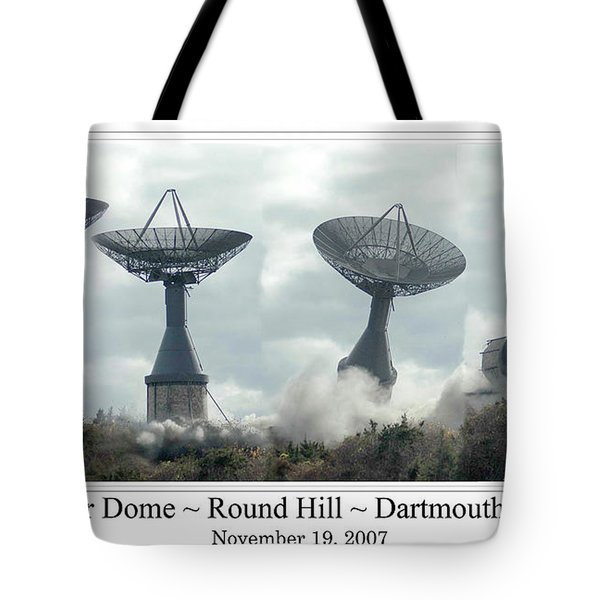 Round Hill Radar Demolition Tote Bag