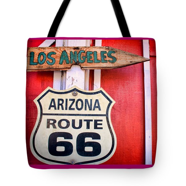 Tote Bag featuring the photograph Route 66 To La by Kim Wilson
