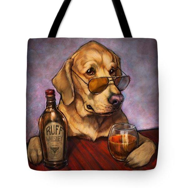Ruff Whiskey Tote Bag by Sean ODaniels