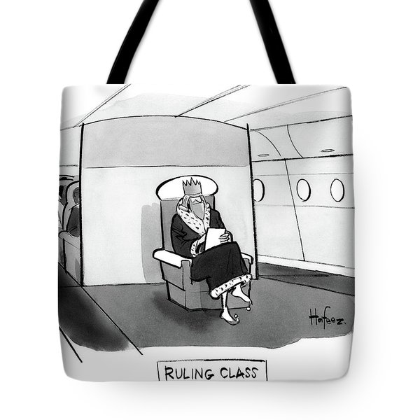Ruling Class King Sits Alone In Separate Cabin On Airplane. Tote Bag