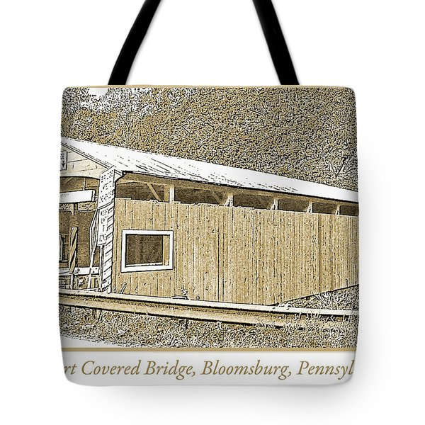 Tote Bag featuring the digital art Rupert Covered Bridge Bloomburg Pennsylvania by A Gurmankin