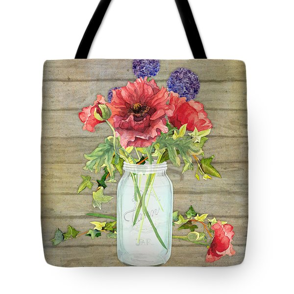 Rustic Country Red Poppy W Alium N Ivy In A Mason Jar Bouquet On Wooden Fence Tote Bag