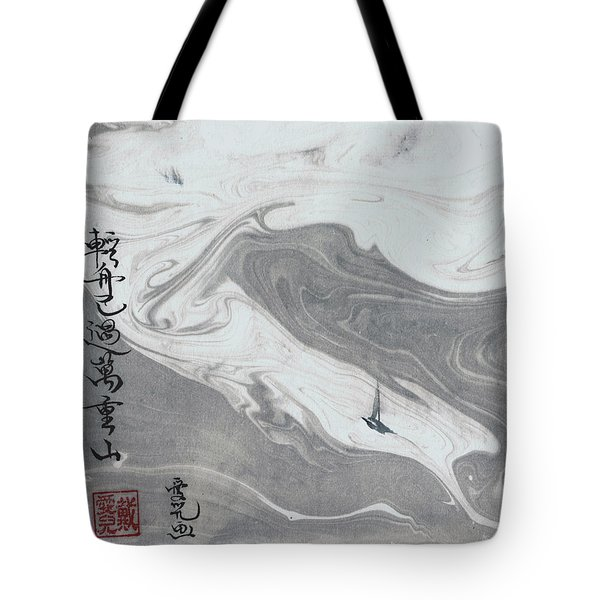 Sailed Past Ten Thousand Hills Tote Bag