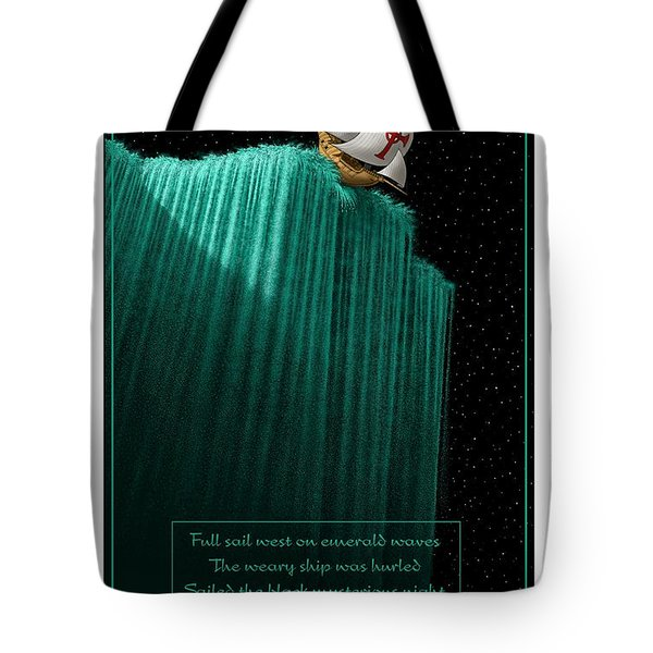Sailing Off The Edge Of The World Tote Bag by Scott Ross