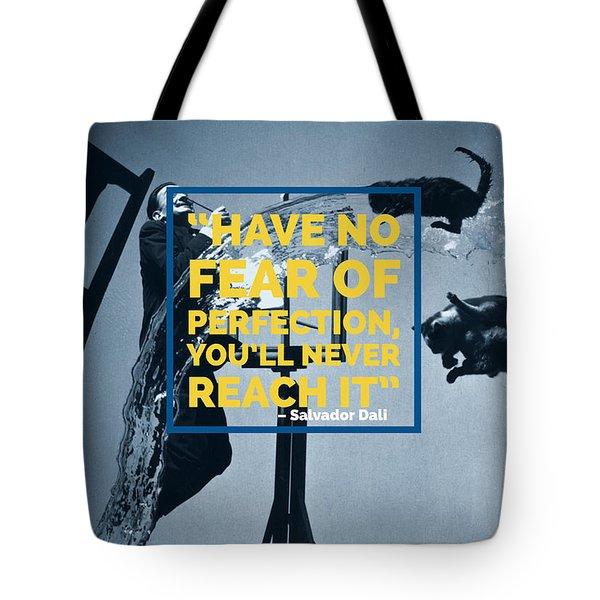 Salvador Dali Perfection Quote Tote Bag