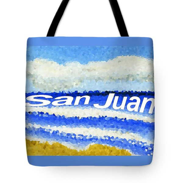 Tote Bag featuring the painting San Juan  by Dick Sauer