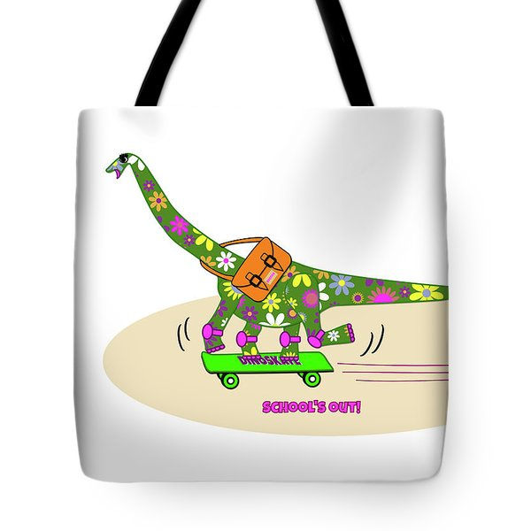 Schools Out For Dinosaurs Tote Bag