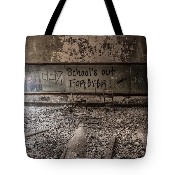 School's Out Forever Tote Bag