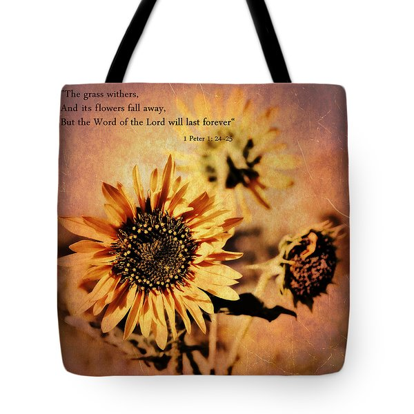 Tote Bag featuring the photograph Scripture - 1 Peter One 24-25 by Glenn McCarthy Art and Photography
