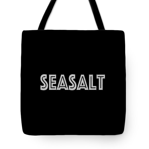 Seasalt Tote Bag by Bill Owen