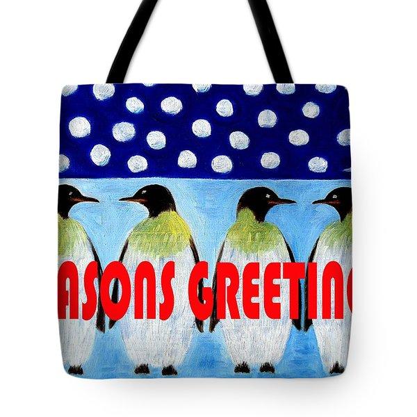 Seasons Greetings 9 Tote Bag by Patrick J Murphy