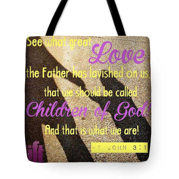 See What Great Love The Father Has Tote Bag
