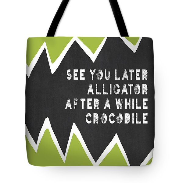 Tote Bag featuring the painting See You Later Alligator by Lisa Weedn