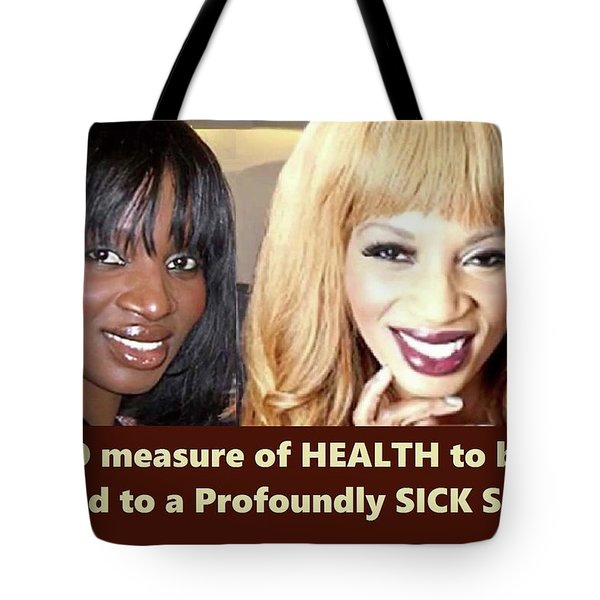 Self Sickness Tote Bag