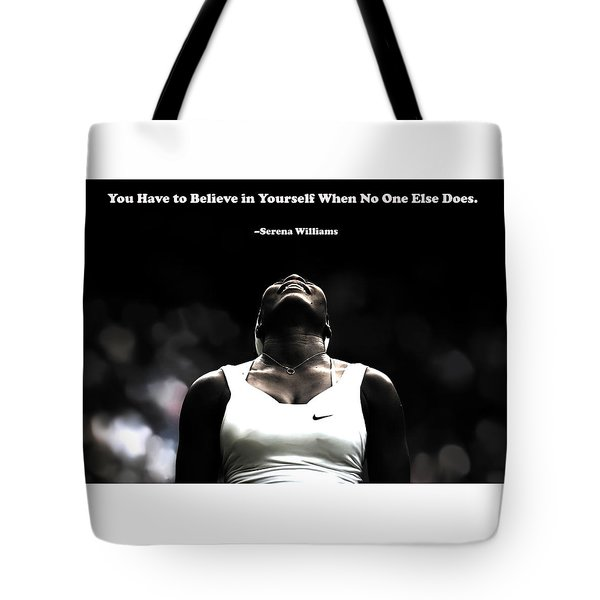 Serena Williams Quote 2a Tote Bag by Brian Reaves