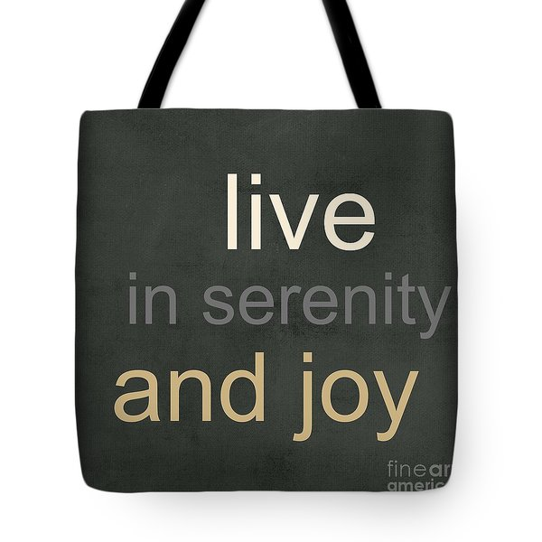 Serenity And Joy Tote Bag by Linda Woods