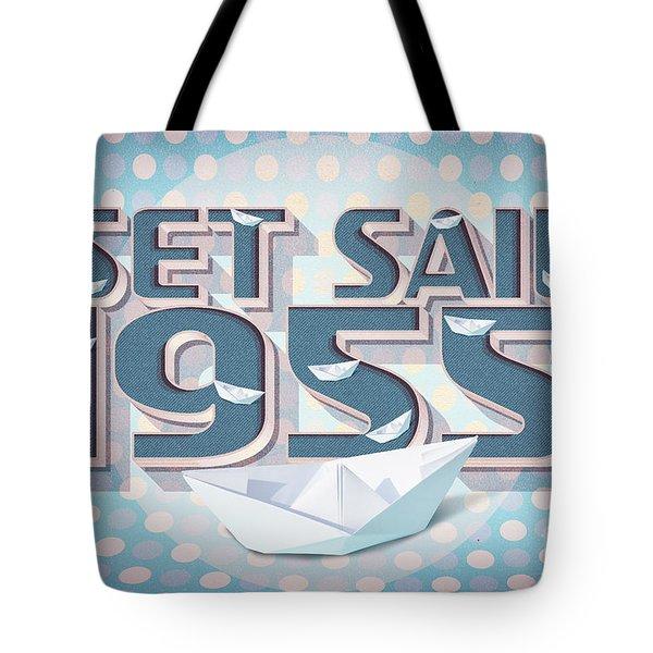 Set Sail 1955 Tote Bag
