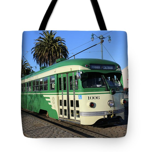 Tote Bag featuring the photograph Sf Muni Railway Trolley Number 1006 by Steven Spak