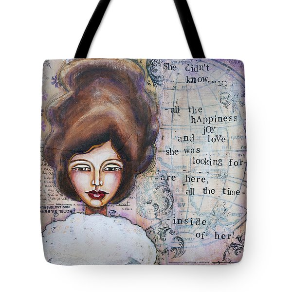 She Didn't Know - Inspirational Spiritual Mixed Media Art Tote Bag by Stanka Vukelic