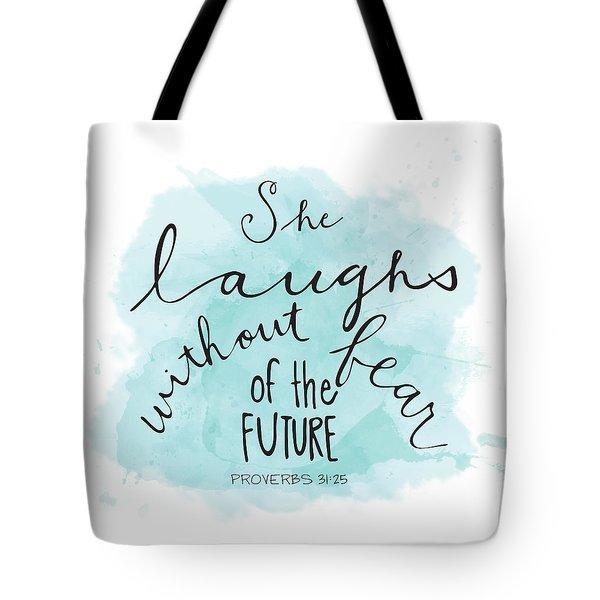 She Laughs Tote Bag